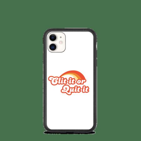 Clit It Or Quit It Phone Case