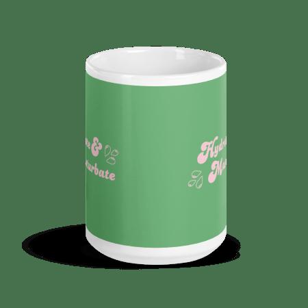 Hydrate & Masturbate Mug