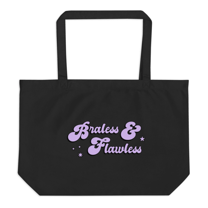 Braless and Flawless Tote