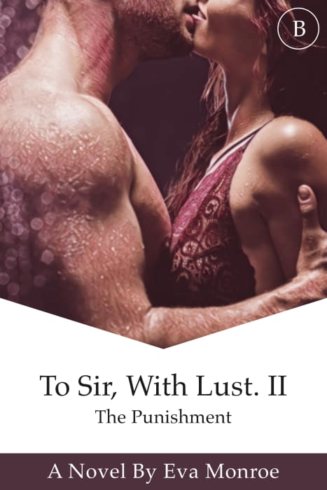 To Sir, With Lust: The Punishment (Book 2)