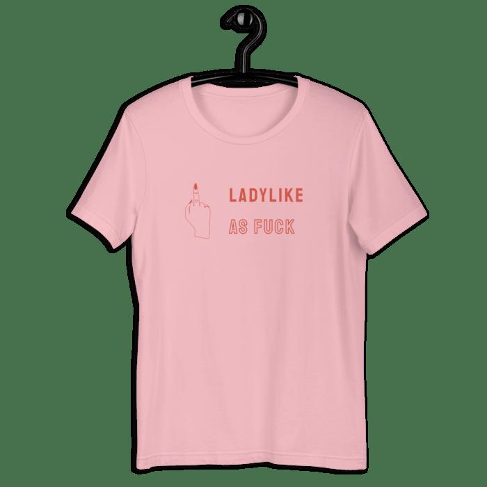 Ladylike AF Tee