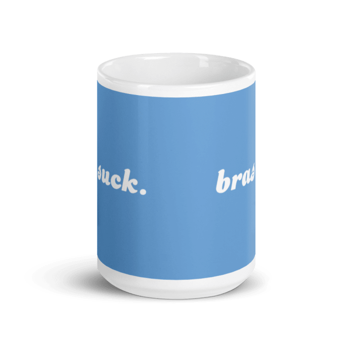 Bras Suck Mug